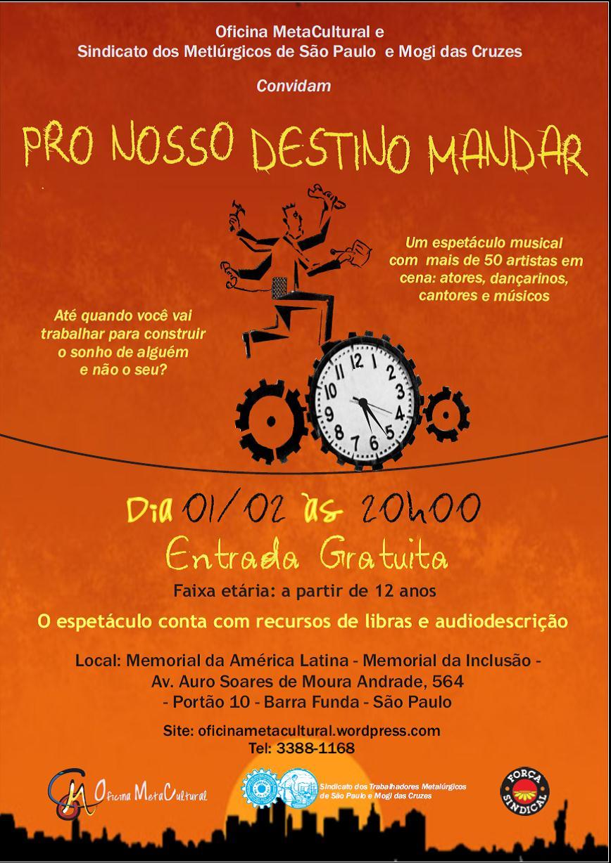 Convite PRO NOSSO DESTINO MANDAR. A descrição do convite encontra-se no final do post.