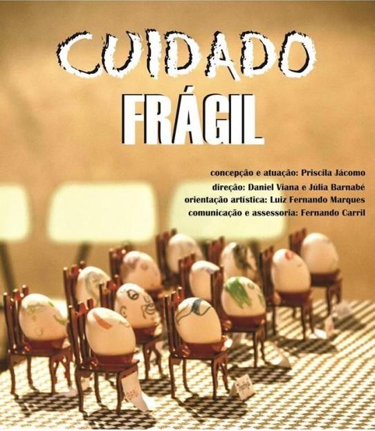 Flyer CUIDADO FRÁGIL. Descrição no final do texto.