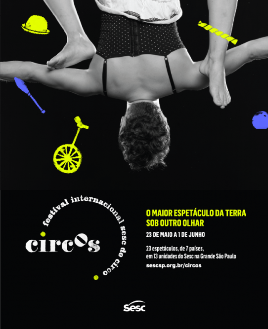 FLYER FESTIVAL INTERNACIONAL SESC DE CIRCO. Descrição no final do post.