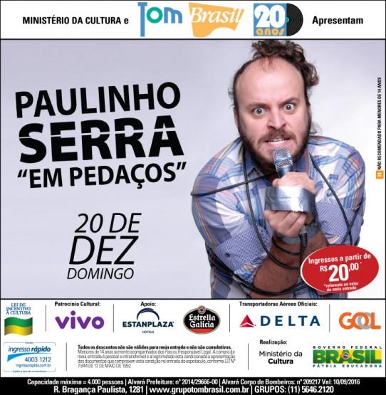 E-FLYER PAULINHO SERRA. Descrição no final do post.
