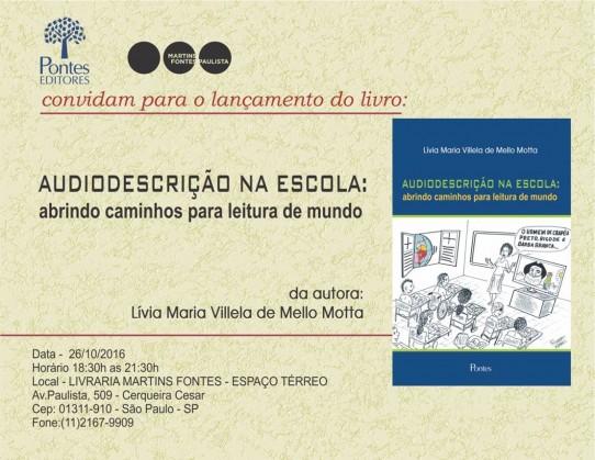 O convite, com fundo bege, escrito com letras pretas e marrons, é ilustrado pela capa do livro à esquerda. No canto superior esquerdo, os logotipos da Editora Pontes e da Livraria Martins Fontes Paulista.